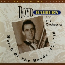 Image of the Hep CD22 - Boyd Raeburn and His Orchestra - March of the Boyds.