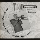 Image of Hep CD40 - Tommy Dorsey & His Orchestra - The Carnegie Hall V-Disc Session April 1944