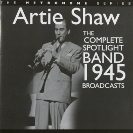 Image of Hep CD84/85 - Artie Shaw - The Complete Spotlight Band 1945 Broadcasts