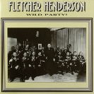 Image of Hep CD1009 - Fletcher Henderson & His Orchestra - Wild Party!