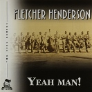 Image of Hep CD1016 - Fletcher Henderson & His Orchestra - Yeah Man!