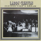Image of Hep CD1047 - Larry Clinton & His Orchestra - Feeling Like A Dream
