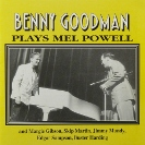 Image of Hep CD1055 - Benny Goodman & His Orchestra - Plays Mel Powell