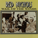 Image of Hep CD1057 - Red Nichols - Wail Of The Winds