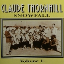 Image of Hep CD1058 - Claude Thornhill & His Orchestra - Snowfall - Volume 1