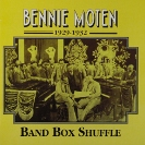 Image of Hep CD1070 - Bennie Moten & His Orchestra - Band Box Shuffle