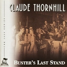 Image of Hep CD1074 - Claude Thornhill & His Orchestra - Buster's Last Stand