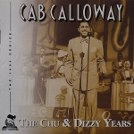 Image of Hep CD1079 - Cab Calloway - The Chu and Dizzy Years.