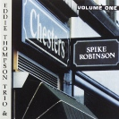 Image of Hep CD2028 - Spike Robinson with Eddie Thompson Trio - At Chesters: vol 1
