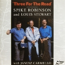 Image of Hep CD2045 - Spike Robinson, Louis Stewart and Janusz Carmello - Three For The Road