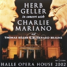 Image of Hep CD2096 - Herb Geller in concert with Charlie Mariano - Halle Opera House 2002