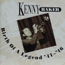 Image of Hep CD58 - Kenny Baker - Birth Of A Legend '41 - '46