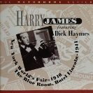 Image of Hep CD88 - Harry James featuring Dick Haymes - New York Worlds Fair - 1940, The Blue Room, Hotel Lincoln 1941