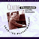Image of Hep CD80 - Claude Thornhill & His Orchestra - The 1949-53 Performances