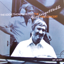 Image of Hep CD2094 - Eddie Thompson Trio - The Unforgettable 1982 Concert