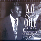 Image of Hep CD91 - Nat King Cole and His Trio - The Forgotten 1949 Carnegie Hall Concert